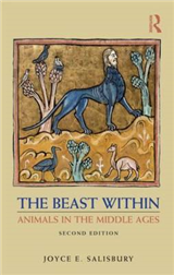 The Beast Within: Animals in the Middle Ages