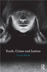 Youth, Crime and Justice