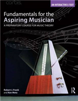 Fundamentals for the Aspiring Musician: A Preparatory Course for Music Theory