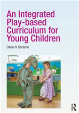 An Integrated Play-based Curriculum for Young Children