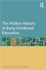 The Hidden History of Early Childhood Education