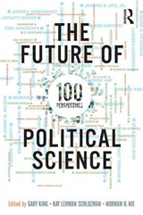 The Future of Political Science: 100 Perspectives