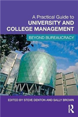 A Practical Guide to University and College Management: Beyond Bureaucracy