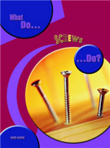 What do Screws do?