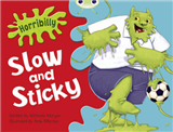 Horribilly: Slow and Sticky: BC Green A/1B Horribilly: Slow and Sticky Green A/1b