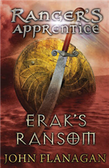 Erak's Ransom Ranger's Apprentice Book 7