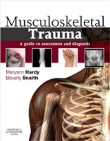 Musculoskeletal Trauma: A Guide to Assessment and Diagnosis