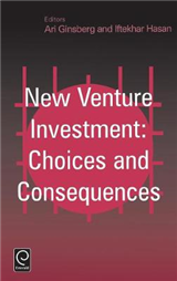 New Venture Investment: Choices and Consequences
