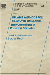 Reliable Methods for Computer Simulation