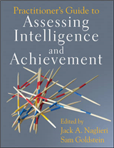 Practitioner\'s Guide to Assessing Intelligence and Achievement