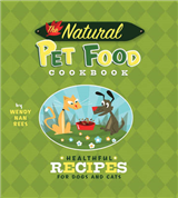 The Natural Food Pet Cookbook: Healthful Recipes for Dogs and Cats