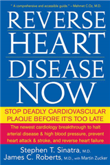 Reverse Heart Disease Now: Stop Deadly Cardiovascular Plaque Before it\'s Too Late
