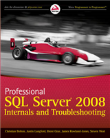 Professional SQL Server 2008 Internals and Troubleshooting