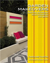 Garden Makeovers: Quick Fixes and Designer Secrets to Transform Your Garden