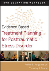 Evidence-Based Treatment Planning for Posttraumatic Stress Disorder: DVD Companion Workbook