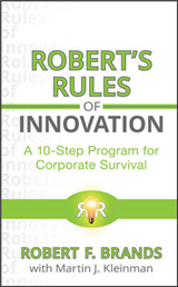 Robert\'s Rules of Innovation: A 10-Step Program for Corporate Survival