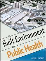 The Built Environment and Public Health