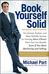 Book Yourself Solid:the Fastest, Easiest, and Most Reliable