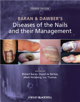 Baran and Dawber\'s Diseases of the Nails and their Management