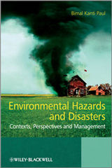 Environmental Hazards and Disasters - Contexts,   Perspectives and Management