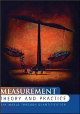 Measurement Theory and Practice: The World Through Quantification
