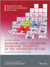 Bioinorganic Chemistry - Inorganic Elements in Thechemistry of Life - an Introduction and Guide 2E