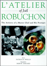 L\'atelier of Joel Robuchon: The Artistry of a Master Chef and His Proteges