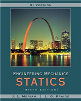 Meriam Engineering Mechanics: Statics SI Version