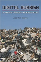 Digital Rubbish: A Natural History of Electronics