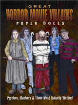 Great Horror Movie Villains Paper Dolls: Psychos to Slashers and their most infamous victims!