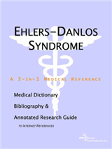 Ehlers-Danlos Syndrome - A Medical Dictionary, Bibliography,