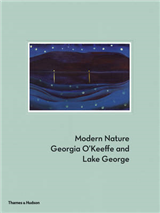 Modern Nature: Georgia O\'Keeffe and Lake George