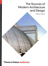 Sources of Modern Architecture and Design