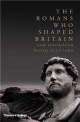 The Romans Who Shaped Britain