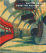 British Prints from the Machine Age: Rhythms of Modern Life 1914-1939