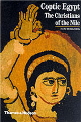 Coptic Egypt: The Christians of the Nile