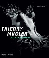 Thierry Mugler: Galaxy Glamour