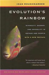 Evolution s Rainbow: Diversity, Gender, and Sexuality in Nature and People