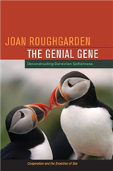 The Genial Gene: Deconstructing Darwinian Selfishness