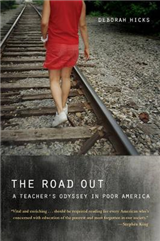 The Road Out: A Teacher\'s Odyssey in Poor America