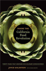Inside the California Food Revolution: Thirty Years That Changed Our Culinary Consciousness