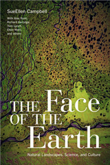 The Face of the Earth: Natural Landscapes, Science, and Culture