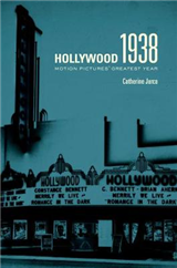 Hollywood 1938: Motion Pictures\' Greatest Year