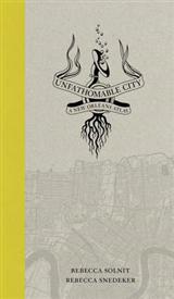 Unfathomable City: A New Orleans Atlas
