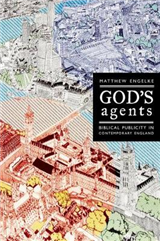 God\'s Agents: Biblical Publicity in Contemporary England