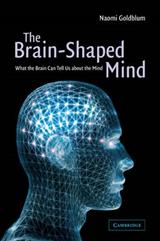 Brain-Shaped Mind
