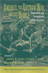 America, the Vietnam War, and the World: Comparative and International Perspectives