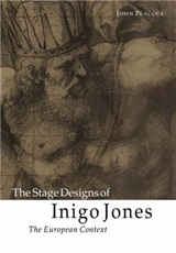 The Stage Designs of Inigo Jones: The European Context