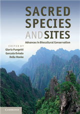 Sacred Species and Sites: Advances in Biocultural Conservation