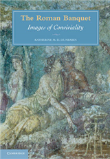 The Roman Banquet: Images of Conviviality